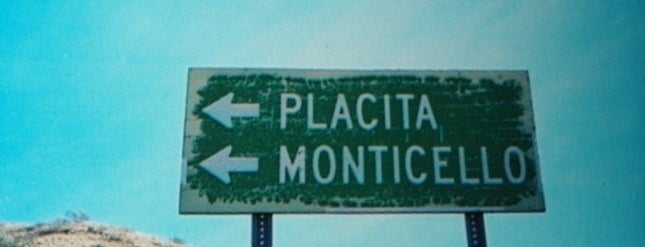 sign post for Monticello and Placitas New Mexico