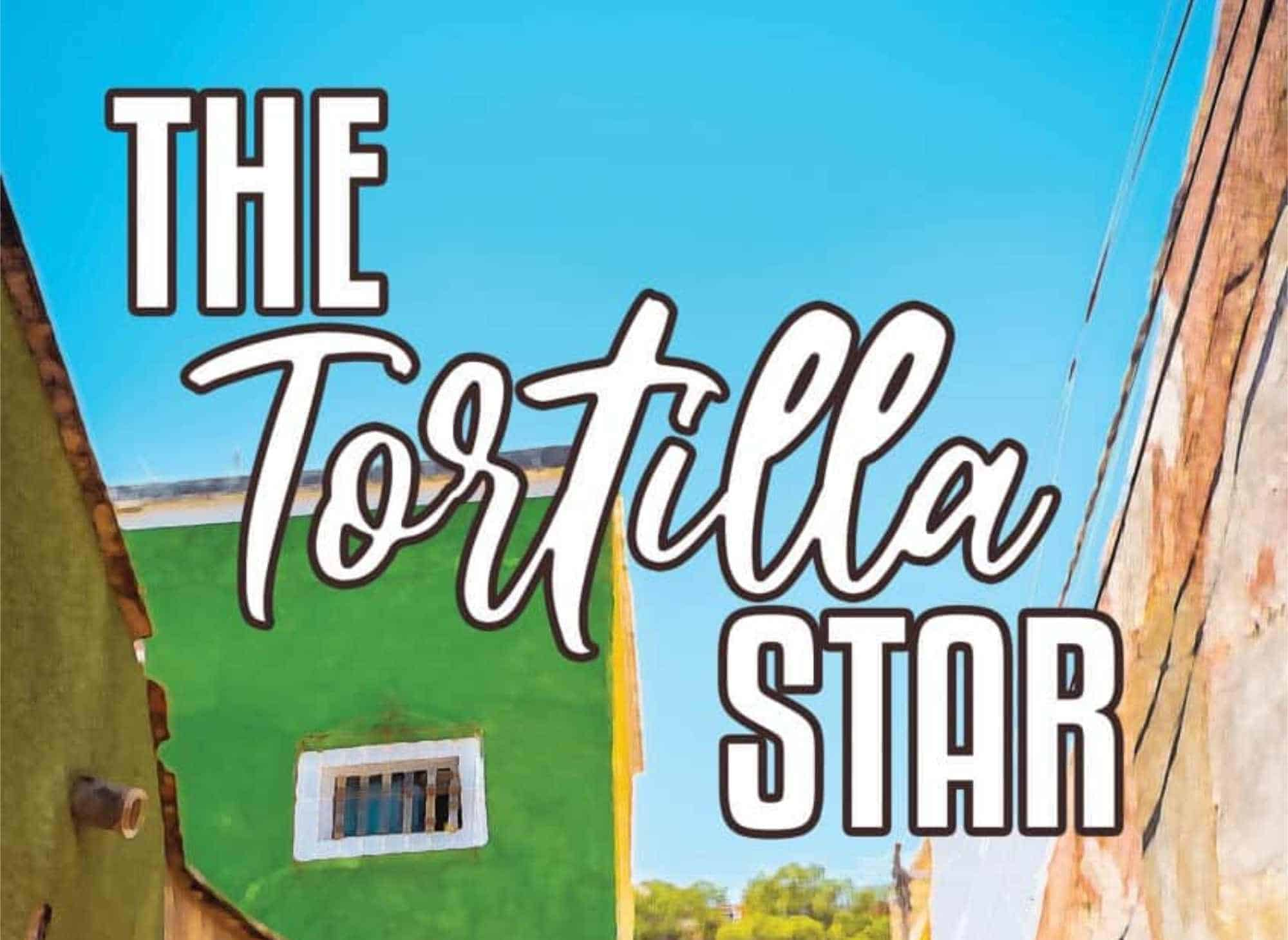 The Tortilla Star by Abbey Carpenter